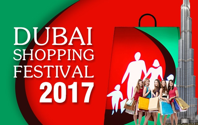 32 days of Great Entertainment and Shopping - Dubai Shopping Festival 2017.